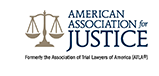 American Association For Justice Formerly the Association of Trial Lawyers of America(ATLA)